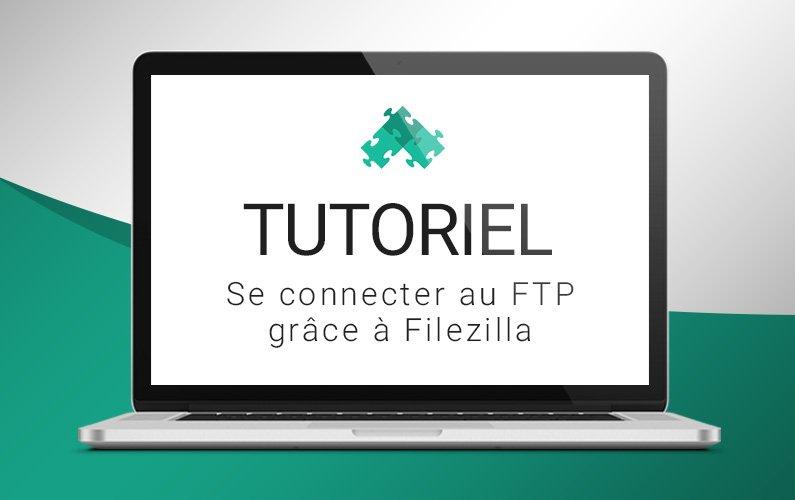 Tutoriel WP Zen : se connecter au FTP avec Filezilla