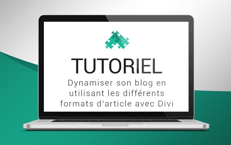 Tutoriel pour apprendre à utiliser les formats de publication avec Divi