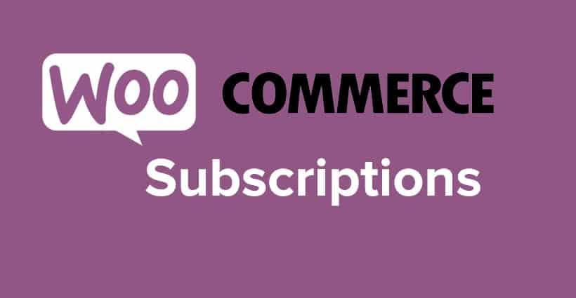 Woocommerce Subscription le plugin indispensable pour créer des abonnement sur votre site wordpress